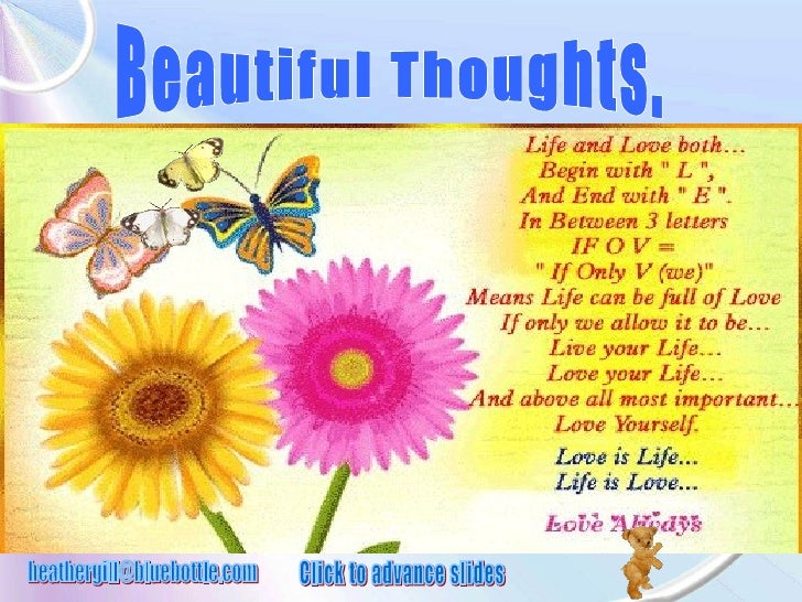 Beautiful Thoughts. [email_address] Click to advance slides