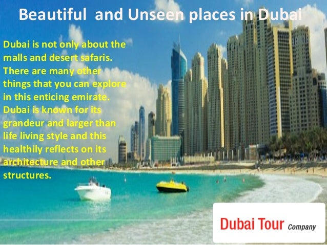 Beautiful And Unseen Places In Dubai