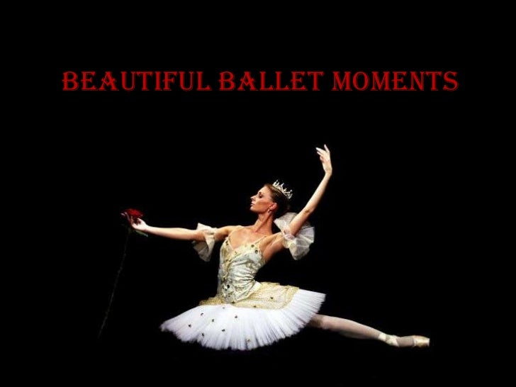 Beautiful ballet moments