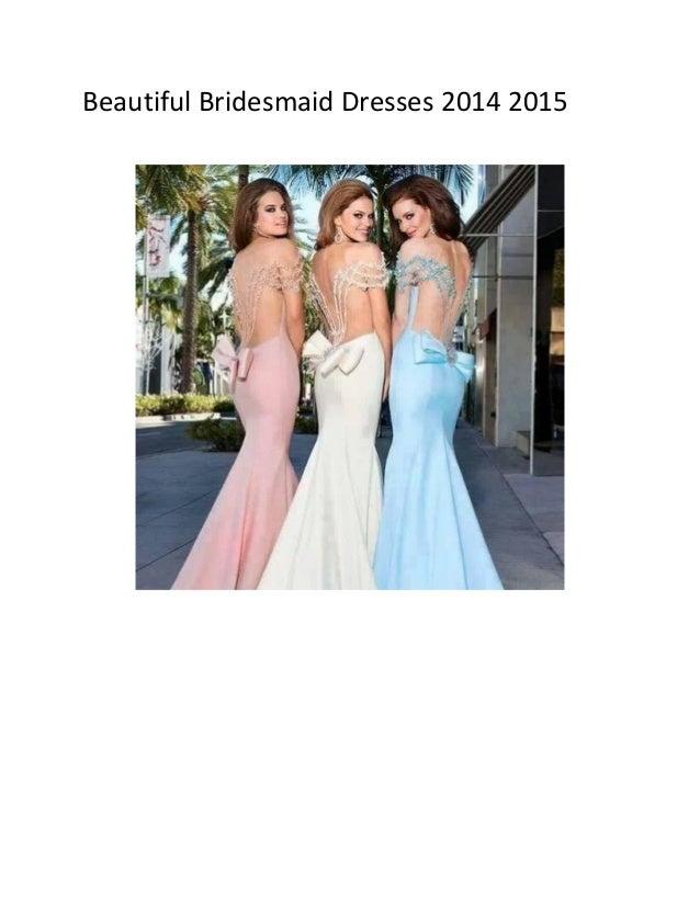 Beautiful Bridesmaid Dresses 2014 2015