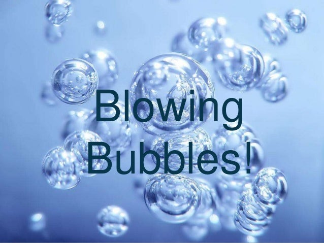 Double-click to enter title Double-click to enter text  Blowing Bubbles!