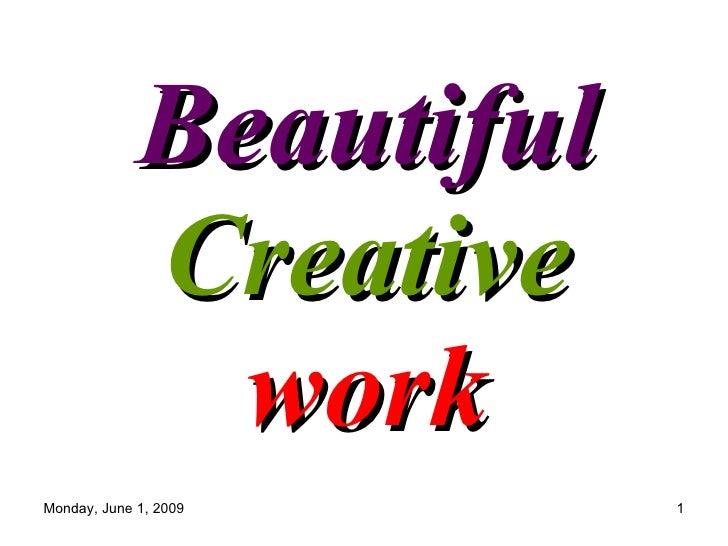 Beautiful  Creative  work
