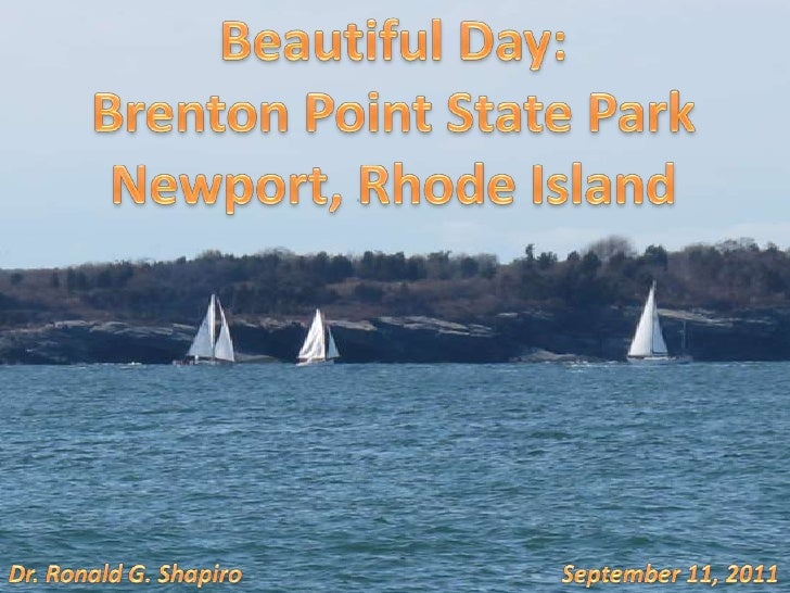 Beautiful Day:<br />Brenton Point State Park<br />Newport, Rhode Island<br />Dr. Ronald G. Shapiro<br />September 11, 2011...