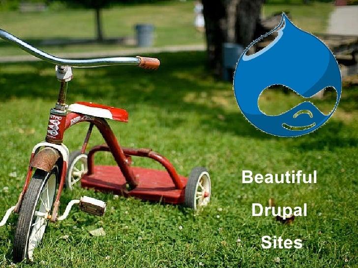 Beautiful  Drupal  Sites
