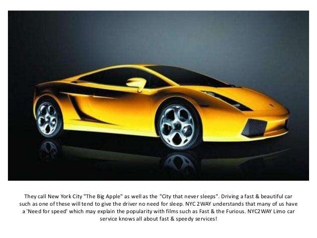 Beautiful Fast Cars Nyc Way Limo - Beautiful fast cars