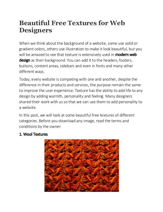 Beautiful Free Textures for Web Designers When we think about the background of a website, some use solid or gradient colo...