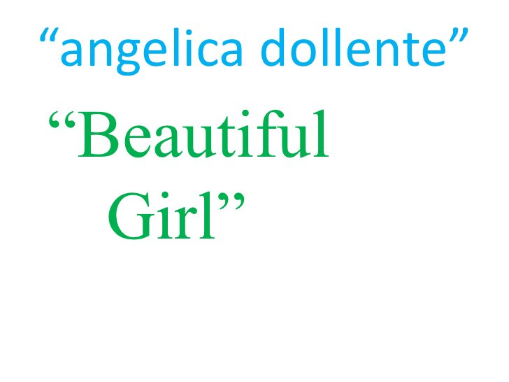 """""""angelica dollente""""<br /> """"Beautiful Girl""""<br />"""