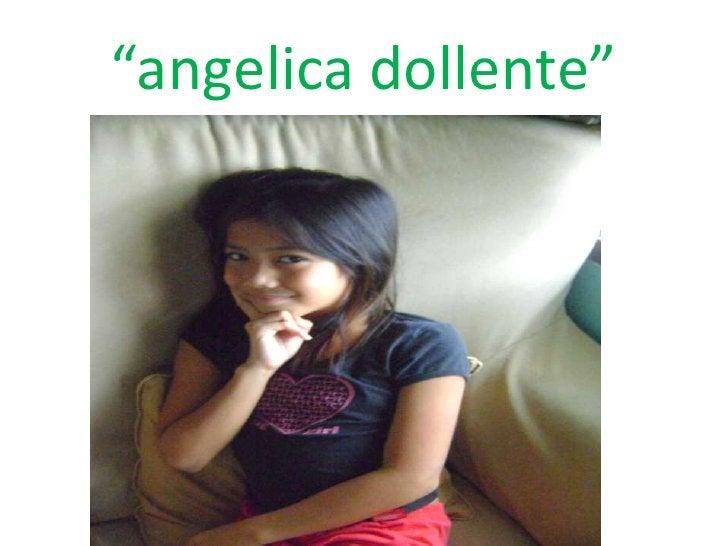"""angelica dollente""<br />"