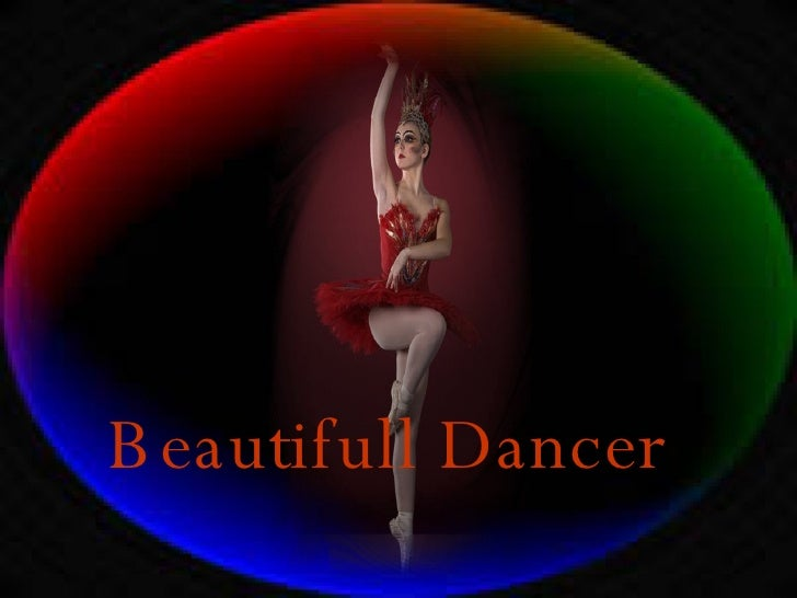 Beautifull Dancer