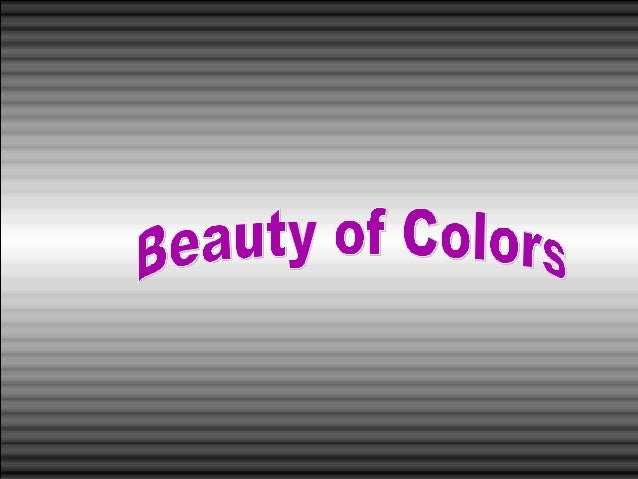 Beautiful of colors