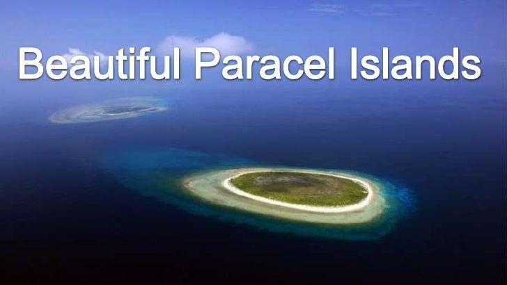 Beautiful paracel islands