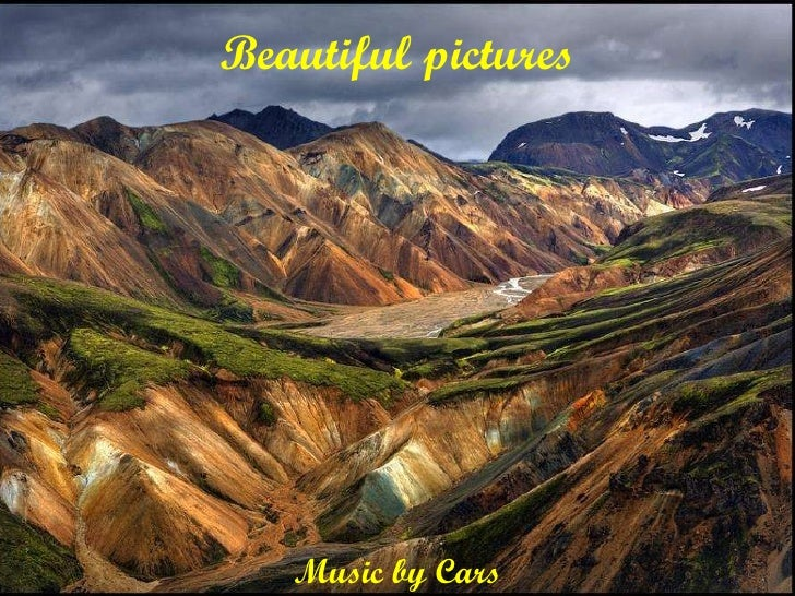 Beautiful pictures Music by Cars