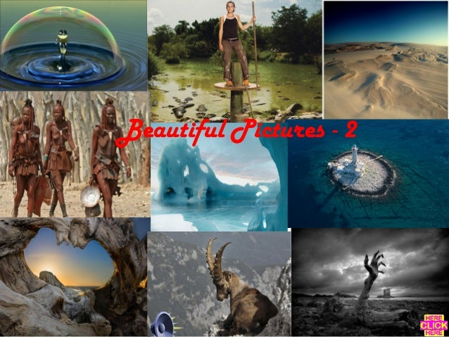 Beautiful Pictures - 2