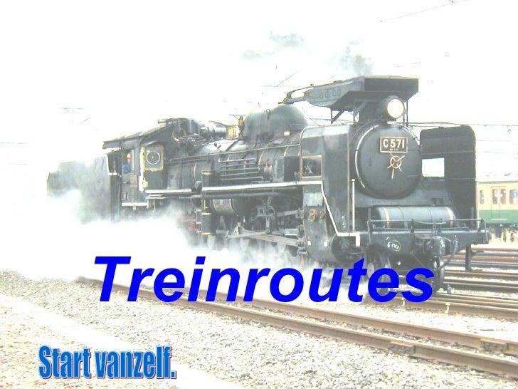 Treinroutes Start vanzelf.