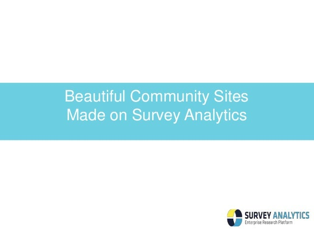 Beautiful Community Sites  Made on Survey Analytics