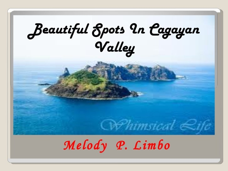 Melody  P. Limbo Beautiful Spots In Cagayan Valley