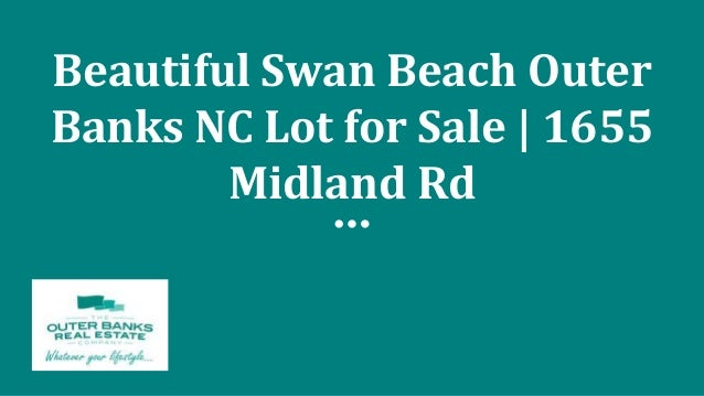 Beautiful Swan Beach Outer Banks NC Lot for Sale | 1655 Midland Rd