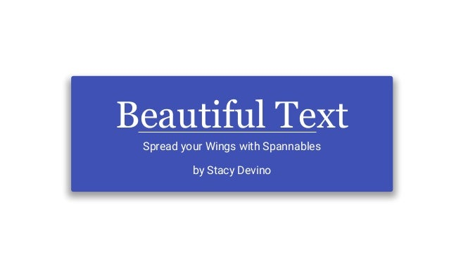 Beautiful Text Spread your Wings with Spannables by Stacy Devino