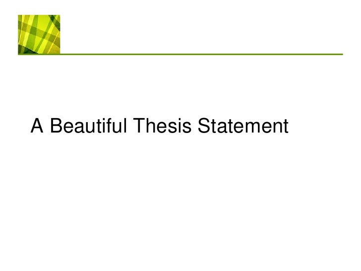 open ended thesis statement The thesis statement a successful here's an example beginning with a broad open-ended topic – birds start by asking simple brainstorming questions.