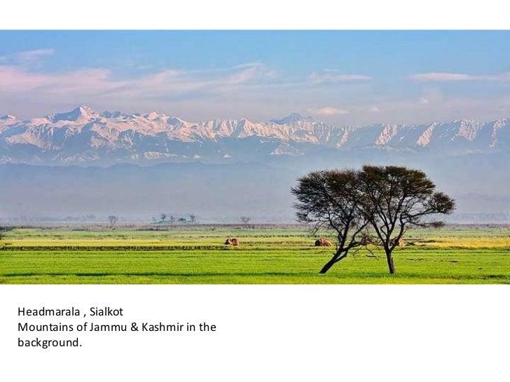 Headmarala , Sialkot Mountains of Jammu & Kashmir in the background.<br />