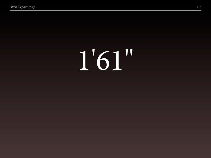 """Web Typography           19                      1'61"""""""