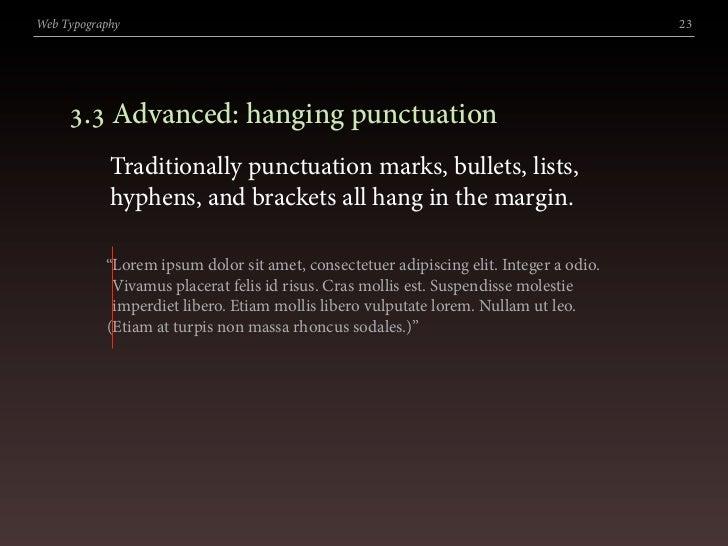 Web Typography                                                                          23          . Advanced: hanging ...