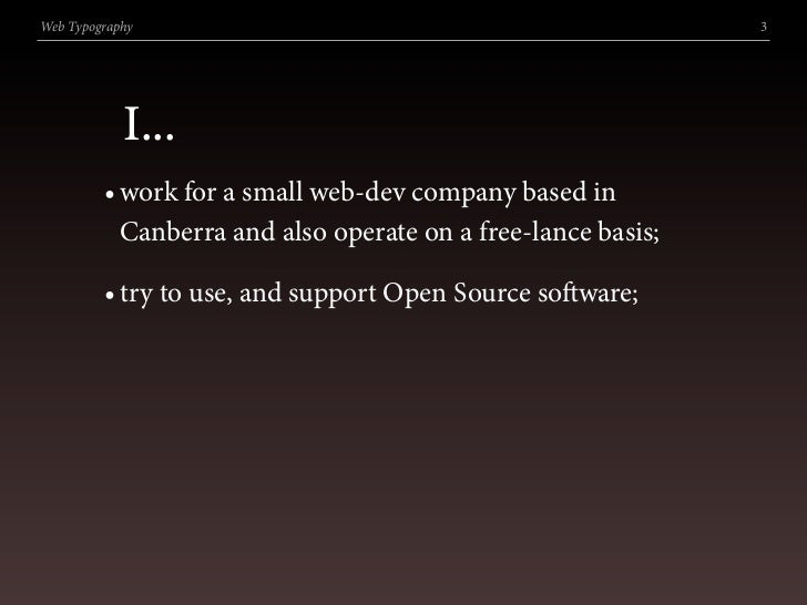 Web Typography                                                3                 I...          • work for a small web-dev c...