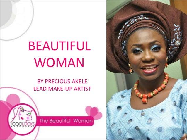 BEAUTIFUL WOMAN BY PRECIOUS AKELELEAD MAKE-UP ARTIST