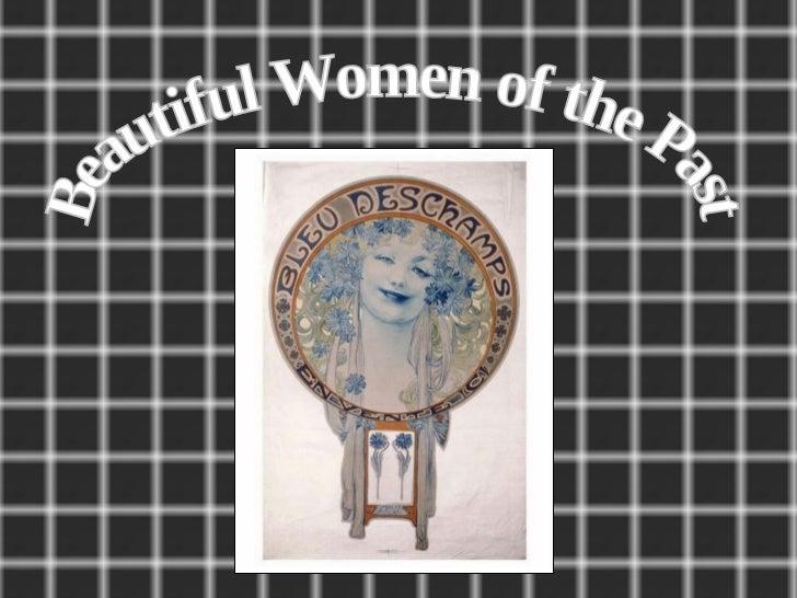 Beautiful Women of the Past