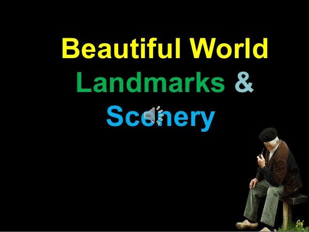 Beautiful World Landmarks & Scenery Jef