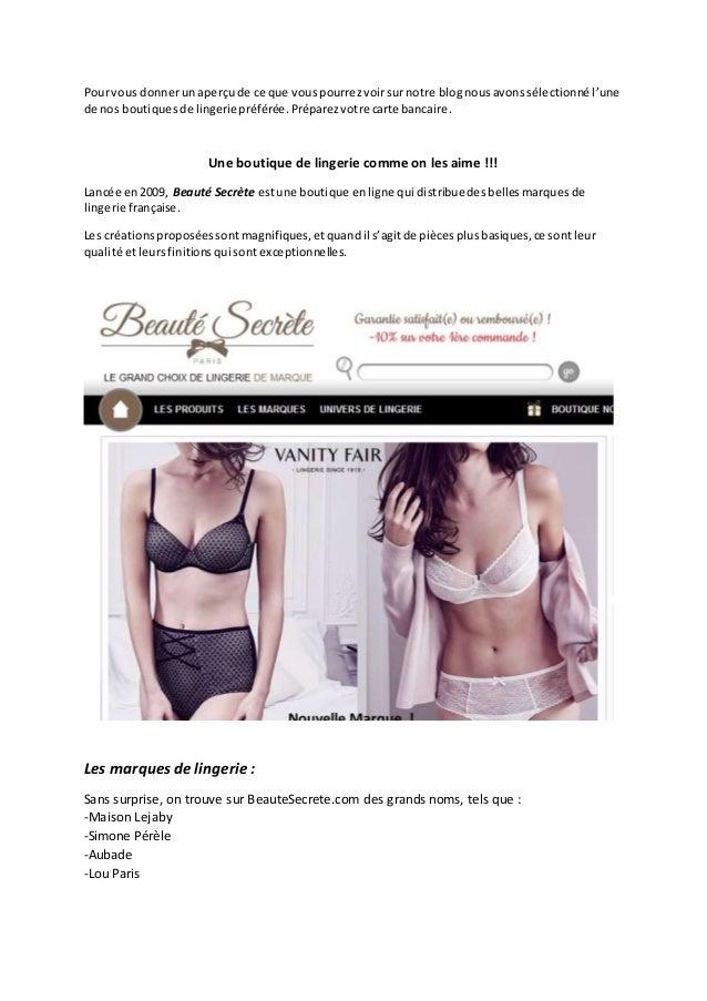 Pourvous donnerunaperçude ce que vouspourrezvoirsurnotre blognousavonssélectionné l'une de nos boutiquesde lingeriepréféré...