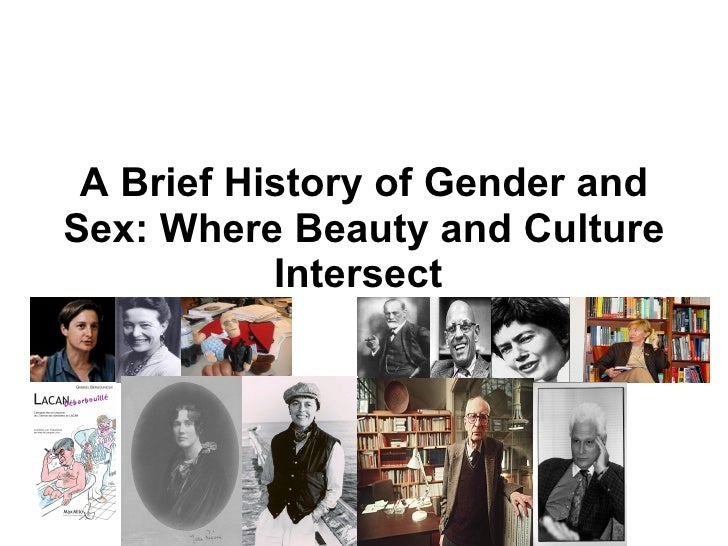 A Brief History of Gender and Sex: Where Beauty and Culture Intersect