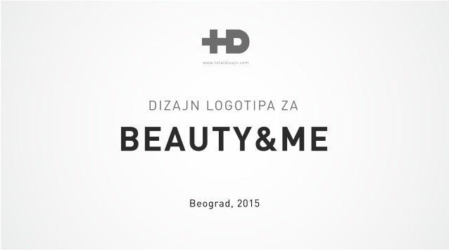 DIZAJN LOGOTIPA ZA  BEAUTY&ME  Beograd,  2015