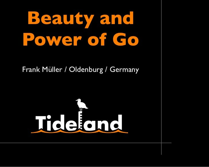 Beauty andPower of GoFrank Müller / Oldenburg / Germany