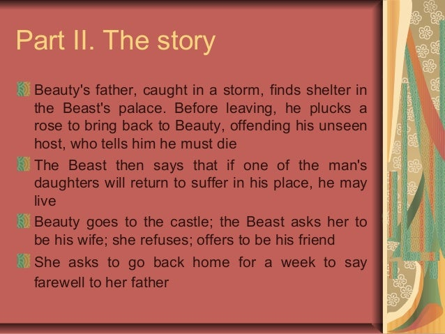 response to the story beauty when Link to beauty and the beast (france, jeanne-marie leprince de beaumont) this is the classic version of the story, first published in 1757 this is the classic version of the story, first published in 1757.