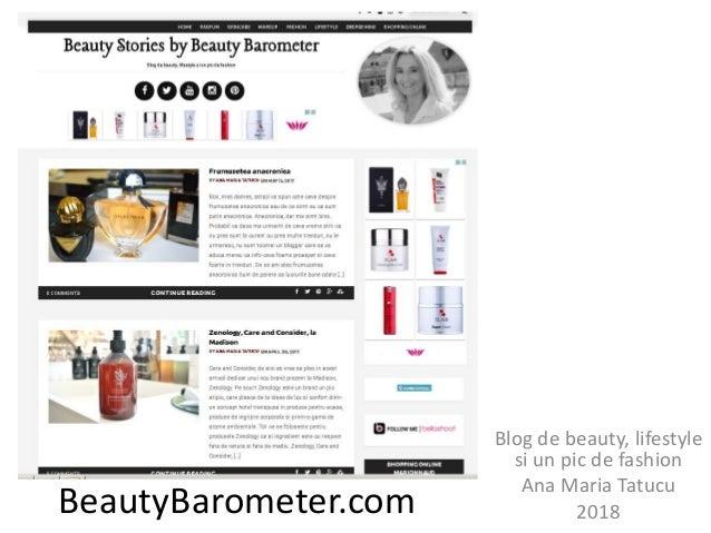 BeautyBarometer.com Blog de beauty, lifestyle si un pic de fashion Ana Maria Tatucu 2018