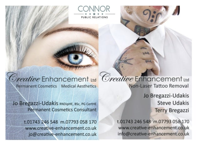 Creative Enhancement Ltd Permanent Cosmetics and Tattoo Removal Jo Bregazzi-Udakis is a qualified nurse and designer at Cr...
