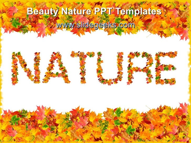 Beauty nature ppt templates beauty nature ppt templates slidegeeks toneelgroepblik Choice Image
