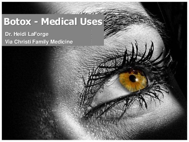 Botox - Medical Uses Dr. Heidi LaForge Via Christi Family Medicine