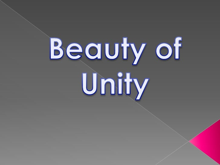 Beauty of Unity <br />