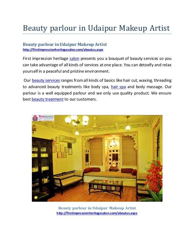 Beauty parlour in Udaipur Makeup Artist Beauty parlour in Udaipur Makeup Artist http://firstimpressionheritagesalon.com/ab...