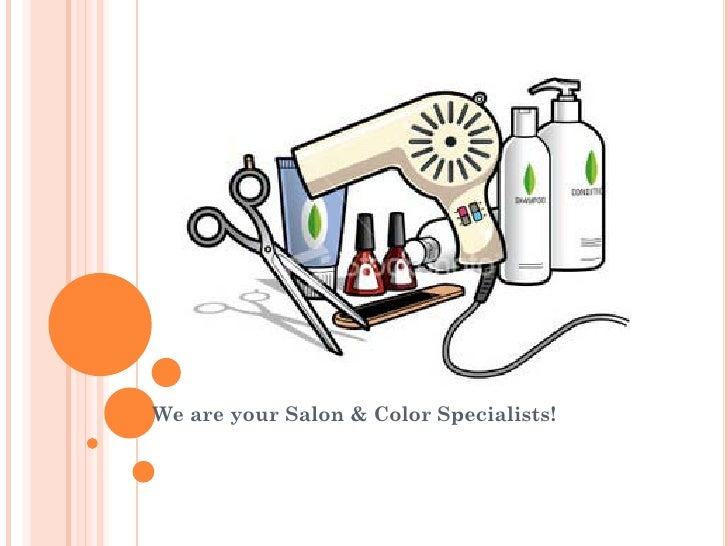 We are your Salon & Color Specialists!