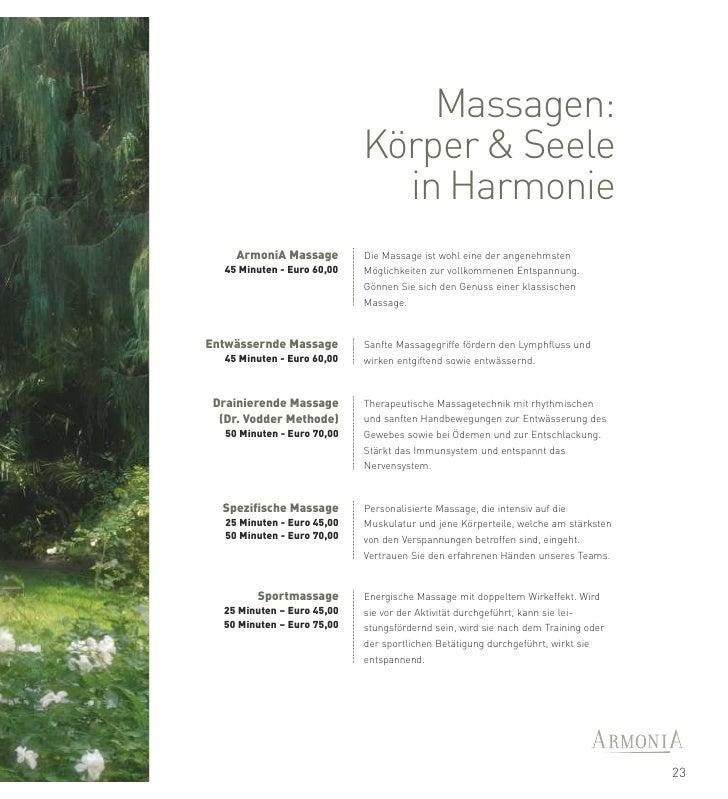 Wir empfehlen, jede Massage     mit einer Körperpackung zu kombinieren.24