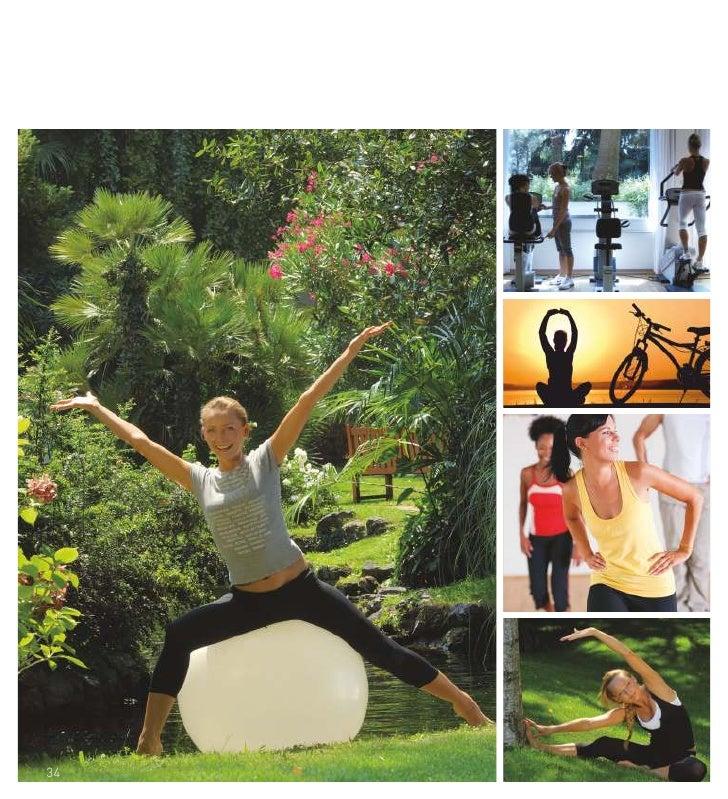 Fitness Center               VERSCHIEDENE VON                Ausflüge   Zu Fuß oder mit dem Mountainbike.                 ...