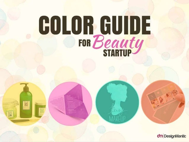COLOR GUIDE FOR BEAUTY STARTUP