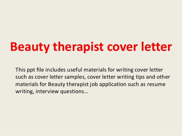 Beauty Therapist Cover Letter This Ppt File Includes Useful Materials For  Writing Cover Letter Such As ...  Cosmetology Cover Letter