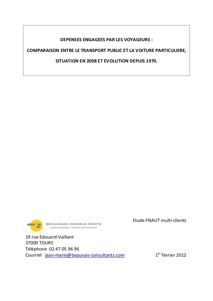DEPENSES ENGAGEES PAR LES VOYAGEURS :COMPARAISON ENTRE LE TRANSPORT PUBLIC ET LA VOITURE PARTICULIERE,             SITUATI...