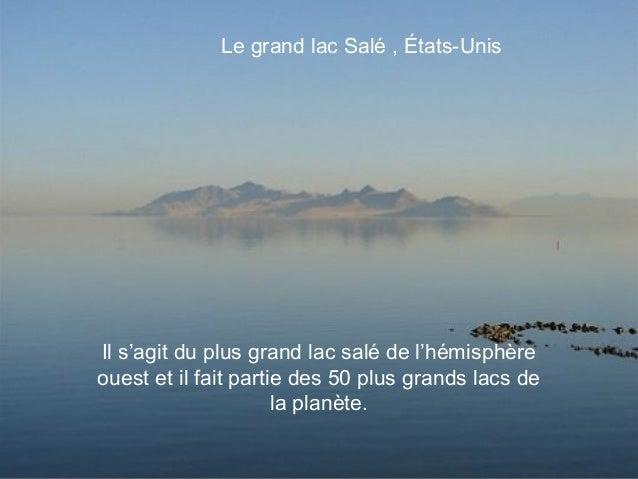 Le grand lac Salé , États-UnisIl s'agit du plus grand lac salé de l'hémisphèreouest et il fait partie des 50 plus grands l...