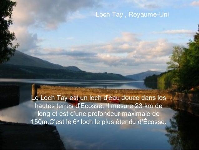Loch Tay , Royaume-UniLe Loch Tay est un loch d'eau douce dans les hautes terres d'Écosse. Il mesure 23 km de  long et est...