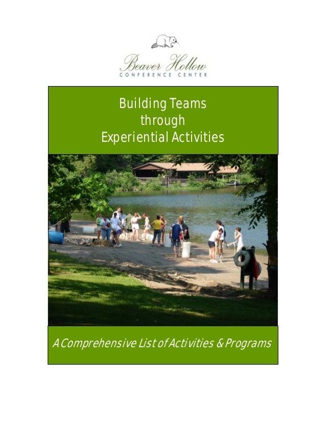 Building Teams through Experiential Activities  A Comprehensive List of Activities & Programs